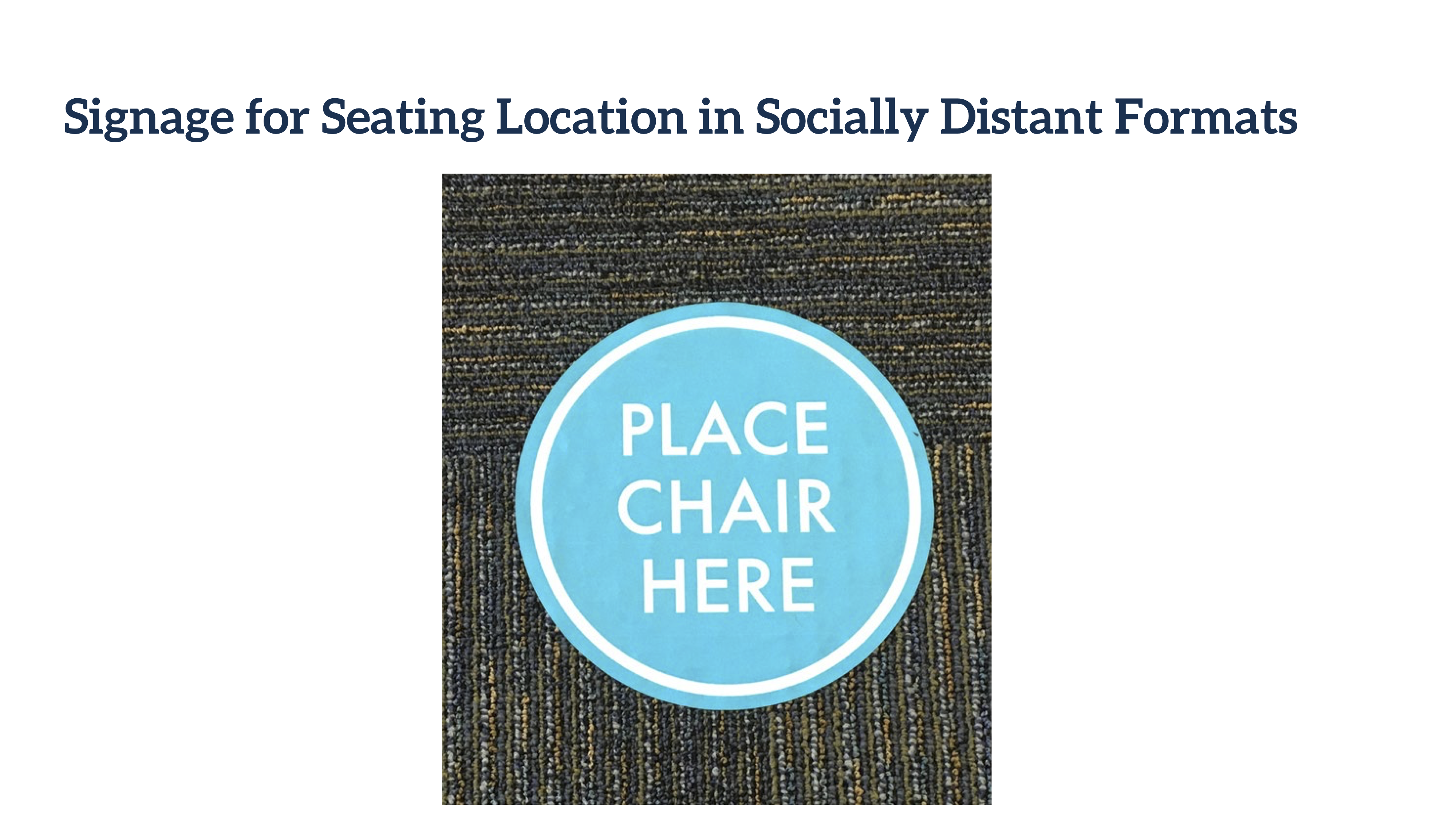 Blue Circle with Place Chair Here